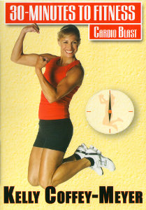 30 Minutes To Fitness: Cardio Blast Workout With Kelly Coffey (DVD) by BayView