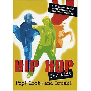 Hip Hop For Kids Pop Lock And Break (DVD) by BayView