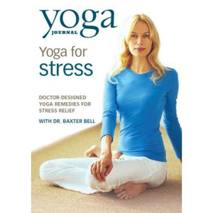 Yoga Journal: Yoga For Stress (DVD)