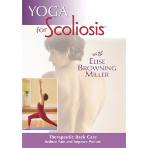 Yoga For Scoliosis W/ Elise Browning Miller (DVD) by BayView