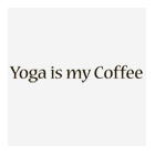 Ladies Shirt – Yoga Is My Coffee by Yoga Direct